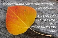 Aspen Leaf Remodeling and Construction, LLC